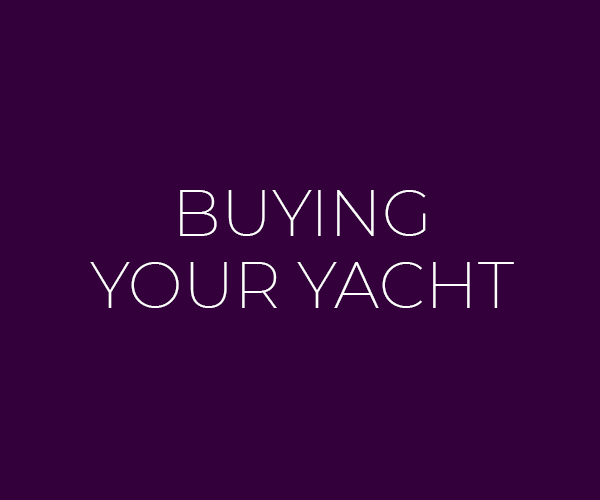 Buying Your Yacht